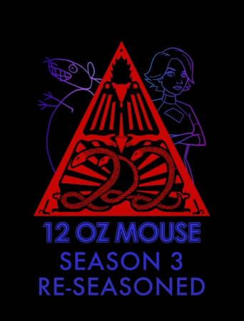 12 oz. Mouse: Re-Seasoned