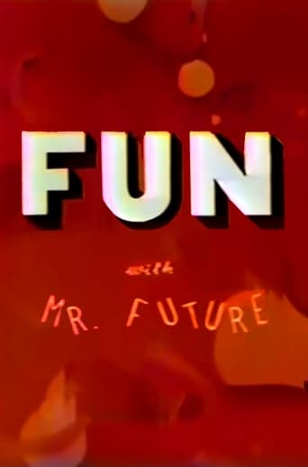 Poster of Fun with Mr. Future