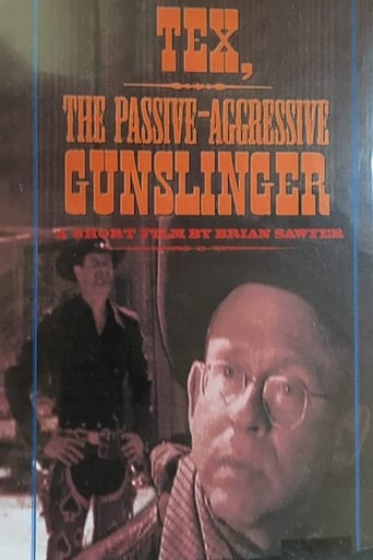 Poster of Tex, the Passive/Aggressive Gunslinger