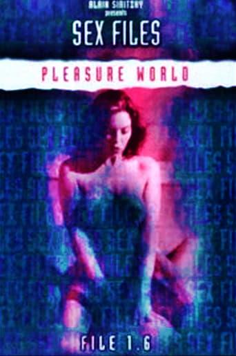 Poster of Sex Files: Pleasure World