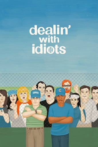 Poster of Dealin' with Idiots