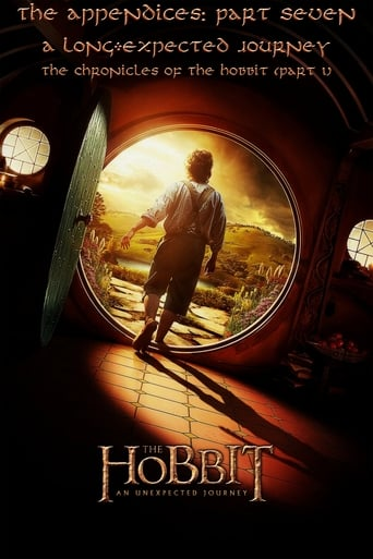 Poster of The Appendices: Part Seven - A Long-Expected Journey: The Chronicles of The Hobbit - Part 1