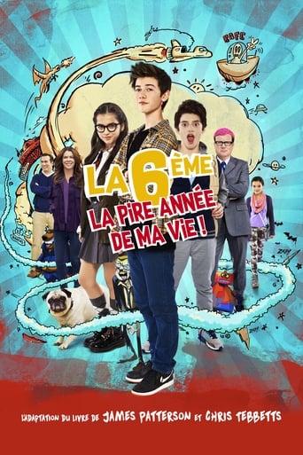 Poster of La 6ème, la pire année de ma vie