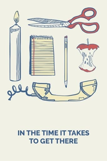 Poster of In the Time It Takes to Get There