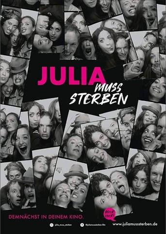 Poster of Julia muss sterben