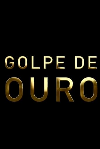Poster of Golpe de Ouro