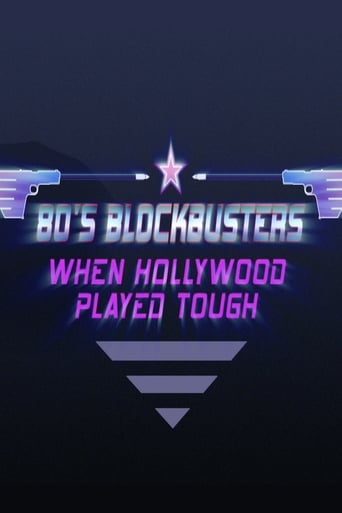 Poster of 80's Blockbusters: When Hollywood Played Tough
