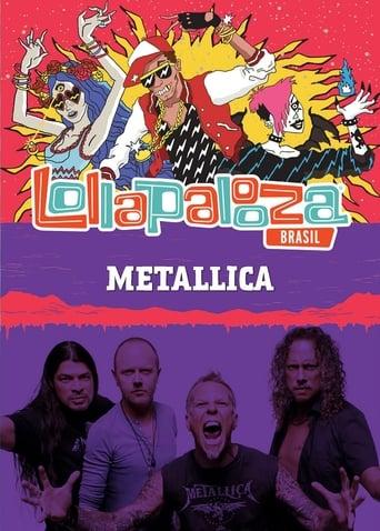 Poster of Metallica: Lollapalooza Brazil 2017