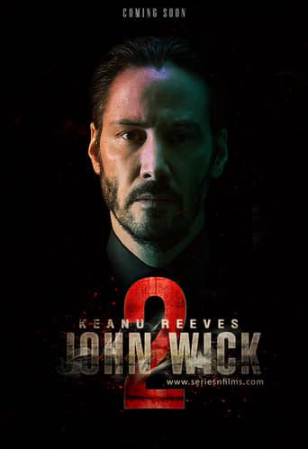 John Wick 2 - John Wick: Chapter Two
