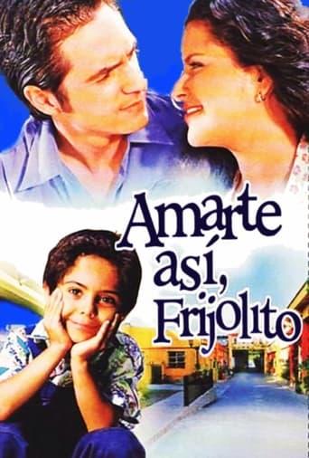 Poster of Amarte así, Frijolito