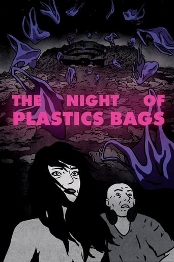 The Night of Plastic Bags