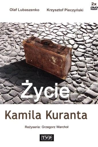 Poster of Życie Kamila Kuranta