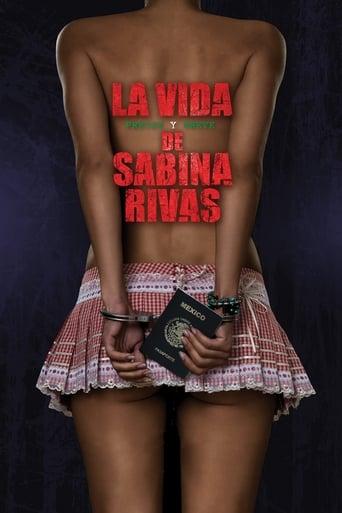 Poster of The Precocious and Brief Life of Sabina Rivas