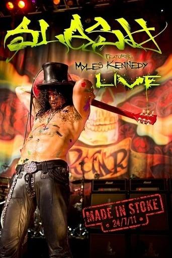 Poster of Slash: Made in Stoke 24/7/11