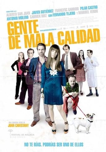 Poster of Gente de mala calidad