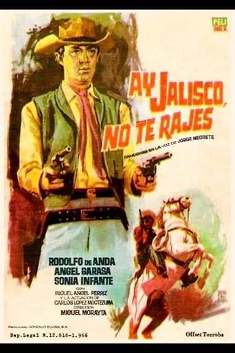 Poster of ¡Ay, Jalisco no te rajes!