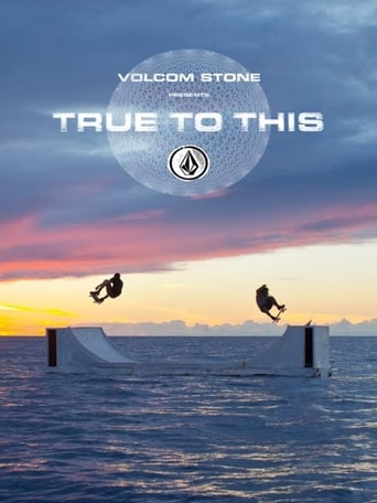 Poster of Volcom: True to This