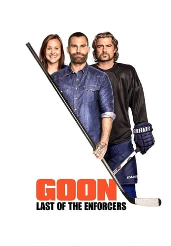 Poster of Goon: Last of the Enforcers