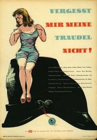 Poster of Vergeßt mir meine Traudel nicht