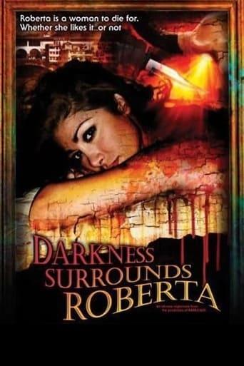 Darkness Surrounds Roberta