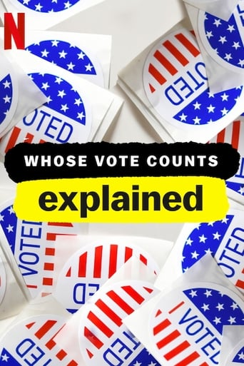 Poster of Whose Vote Counts, Explained