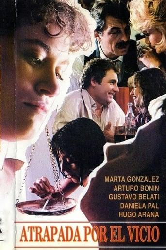 Poster of Atrapada por el vicio