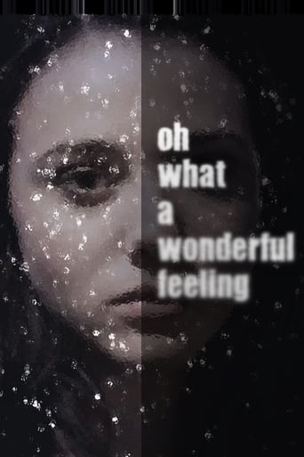 Oh What a Wonderful Feeling
