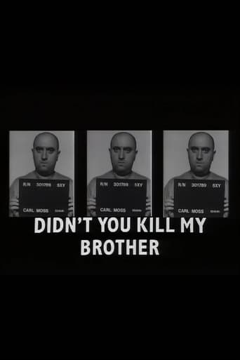 Didn't You Kill My Brother?