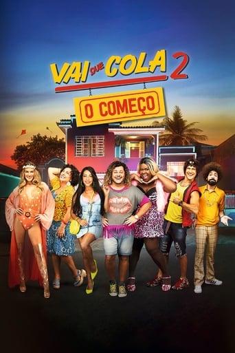 Poster of Vai que Cola 2: O Começo