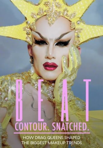 Poster of BEAT. Contour. Snatched. How Drag Queens Shaped the Biggest Makeup Trends