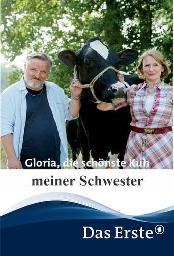 Gloria, die schönste Kuh meiner Schwester