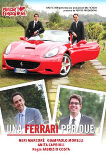 Purchè finisca bene: Una Ferrari per due