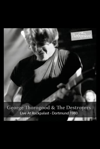 Poster of George Thorogood & The Destroyers: Live at Rockpalast