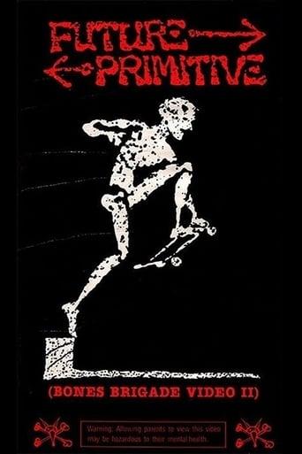 Poster of Future Primitive: Bones Brigade Video II