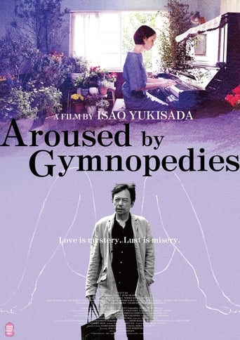 Aroused by Gymnopedies (2016)