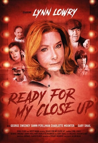 Poster of Ready For My Close Up