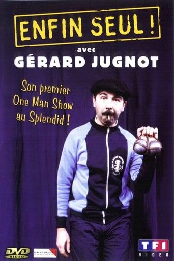 Poster of Gérard Jugnot - Enfin seul