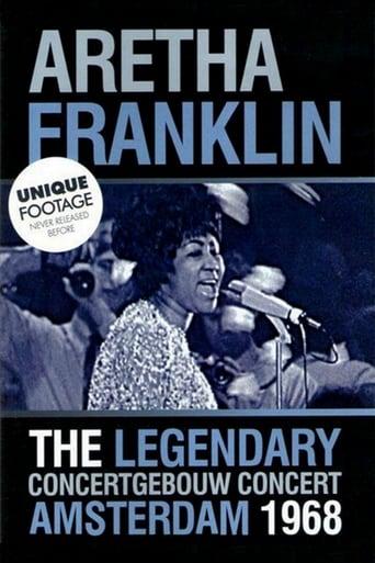 Aretha Franklin: The Legendary Concertgebouw Concert Amsterdam 1968