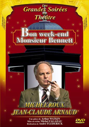 Poster of Bon week-end Monsieur Bennett !