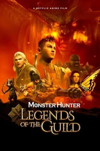 Poster of Monster Hunter: Legends of the Guild