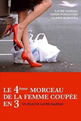 Poster of Le 4ème morceau de la femme coupée en 3