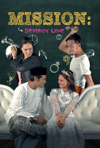 Mission: Destroy Love