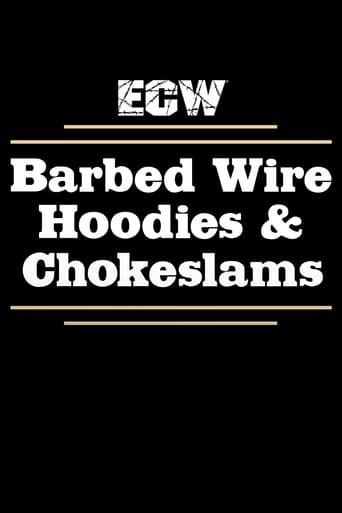 Poster of ECW Barbed Wire, Hoodies and Chokeslams