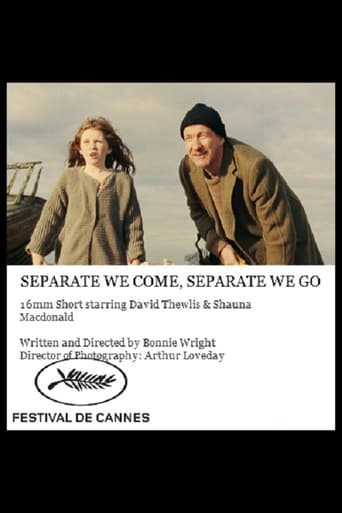 Separate We Come, Separate We Go poster