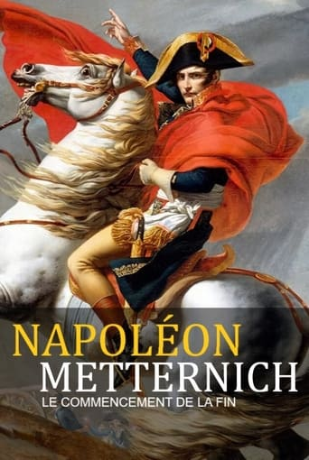 Poster of Napoleon vs. Metternich - The Beginning of the End