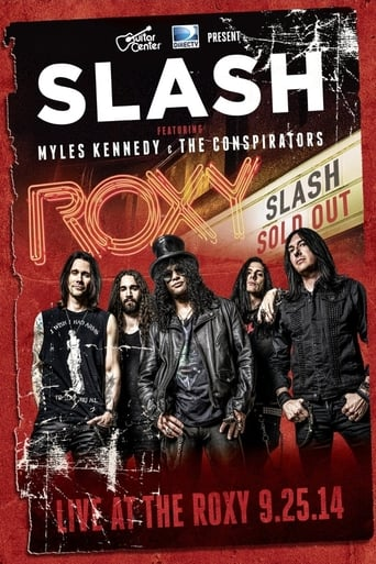 Poster of Slash Featuring Myles Kennedy & The Conspirators - Live At The Roxy