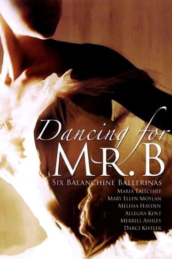 Poster of Dancing for Mr. B: Six Balanchine Ballerinas