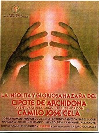 Poster of La insólita y gloriosa hazaña del cipote de Archidona