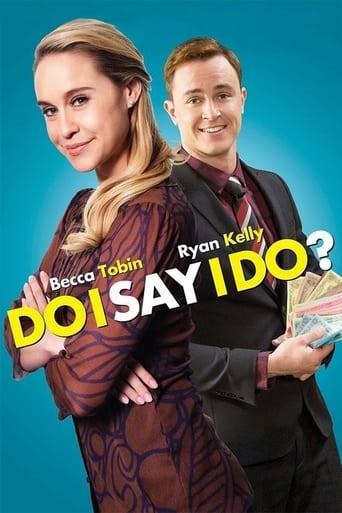 Poster of Do I Say I Do?