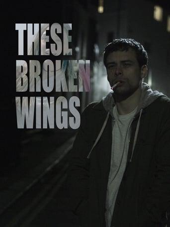 These Broken Wings
